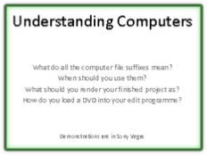 Understanding Computers: A Powerpoint presentation